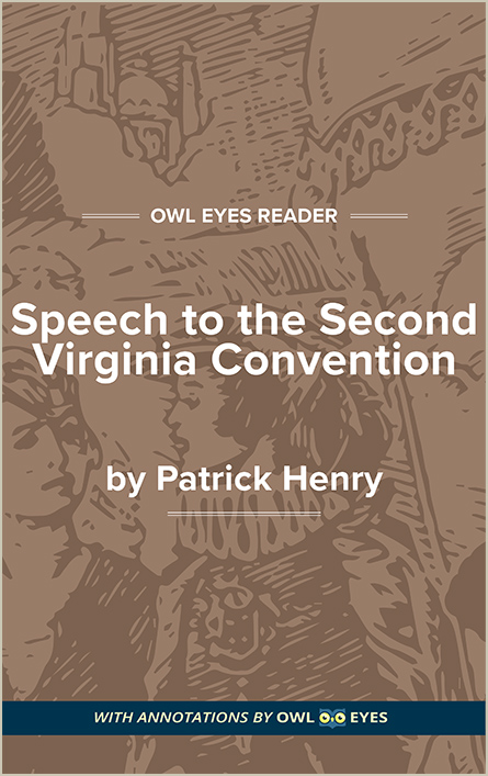Ethos in Speech to the Second Virginia Convention - Owl Eyes