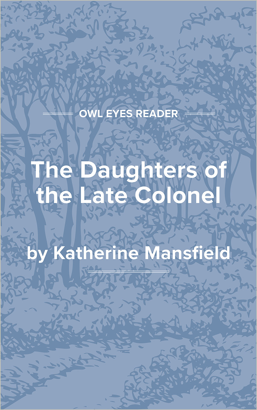 The Daughters of the Late Colonel Cover Image