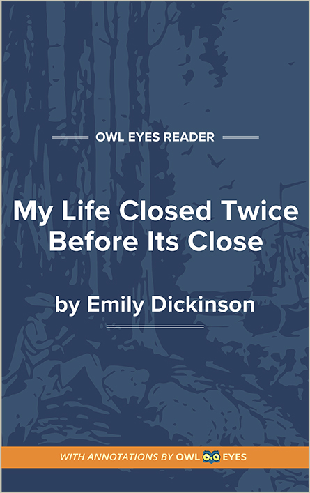 My Life Closed Twice Before Its Close Cover Image