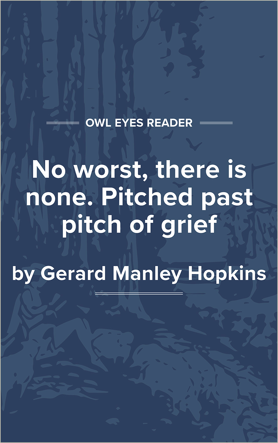 No Worst, There Is None. Pitched Past Pitch of Grief Cover Image