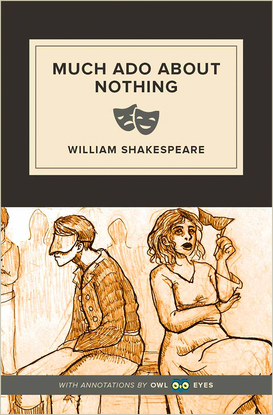 Much Ado About Nothing Full Text And Analysi Owl Eyes Complete Paraphrase Of