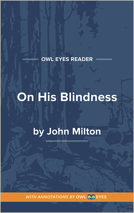 On His Blindness Full Text And Analysis Owl Eyes