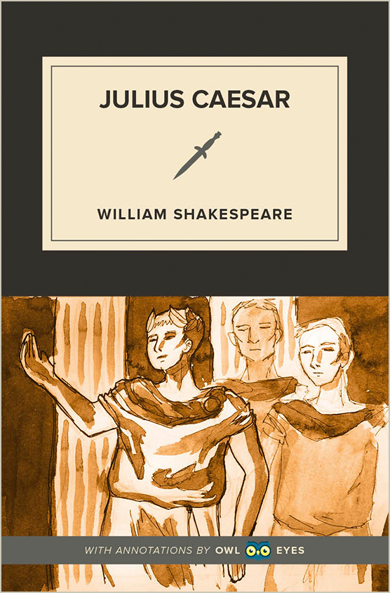 Julius Caesar Full Text And Analysis Owl Eyes