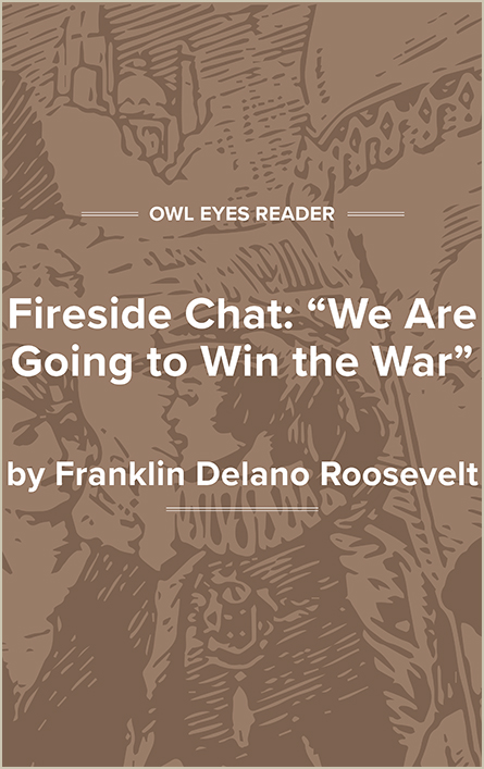 Fireside Chat: We Are Going to Win the War Cover Image