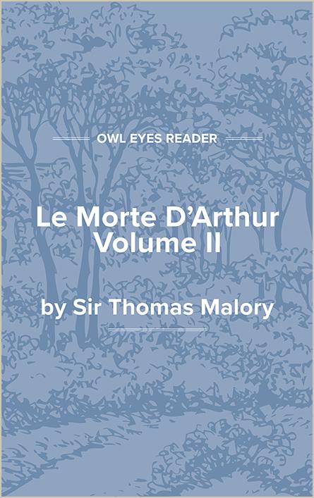 Le Morte D'Arthur, Volume II Cover Image