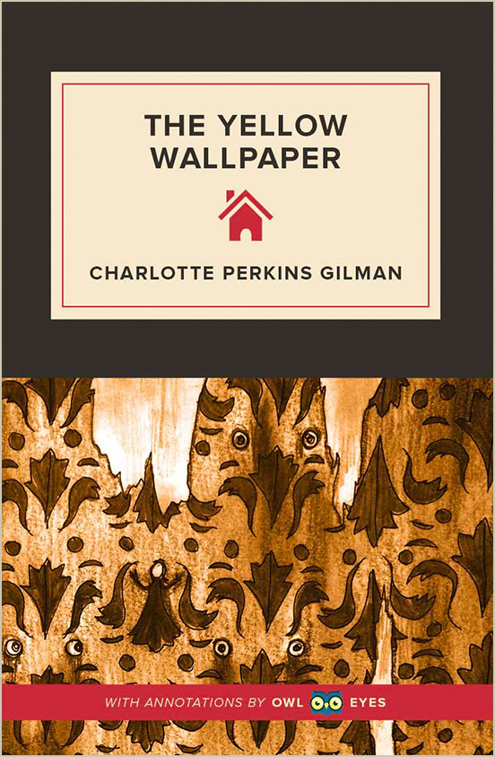 the yellow wallpaper full text and analysis  owl eyes the yellow wallpaper cover image