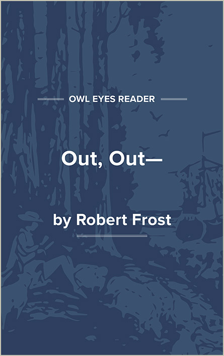 Out, Out— Cover Image