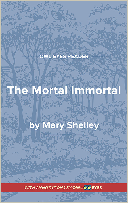 The Mortal Immortal Cover Image