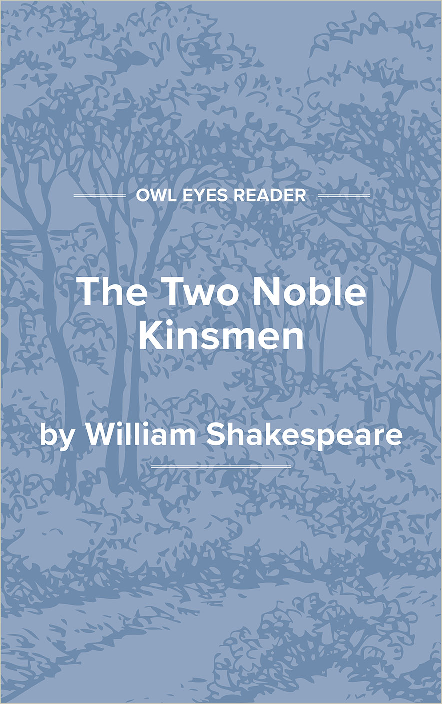 The Two Noble Kinsmen Cover Image