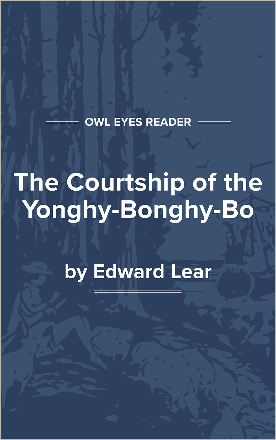 The Courtship of the Yonghy-Bonghy-Bo Cover Image