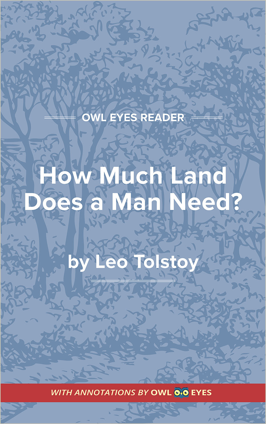 How Much Land Does a Man Need? Cover Image