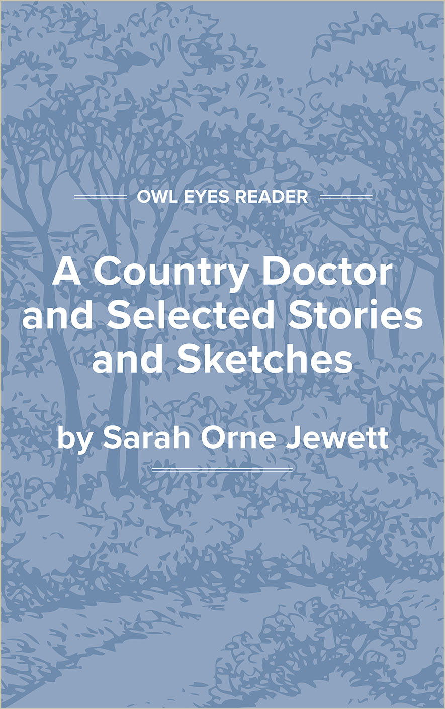 A Country Doctor and Selected Stories and Sketches Cover Image