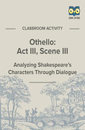 Othello Act III, Scene III Dialogue Analysis Activity