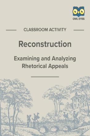 Reconstruction Rhetorical Appeals Activity