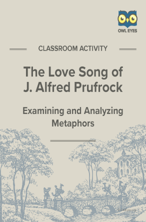 The Love Song of J. Alfred Prufrock Metaphor Activity