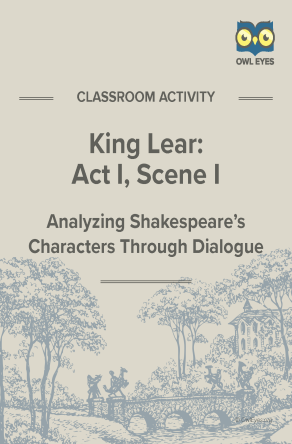 King Lear Act I, Scene I Dialogue Analysis Activity