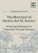 The Merchant of Venice Act IV, Scene I Dialogue Analysis Activity page 1