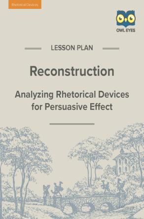 Reconstruction Rhetorical Devices Lesson Plan