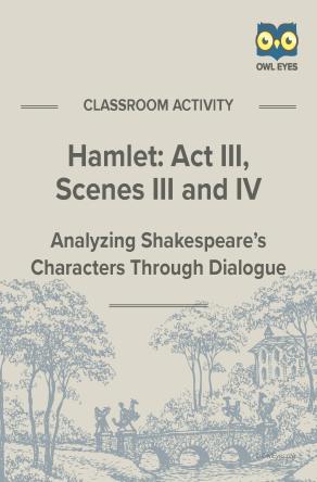 Hamlet Act III, Scenes III and IV Dialogue Analysis Activity Worksheet