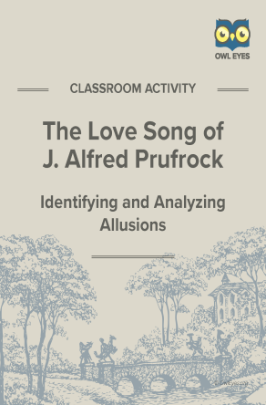 The Love Song of J. Alfred Prufrock Allusion Activity