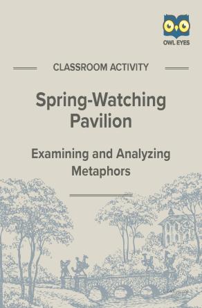 Spring-Watching Pavilion Metaphor Activity