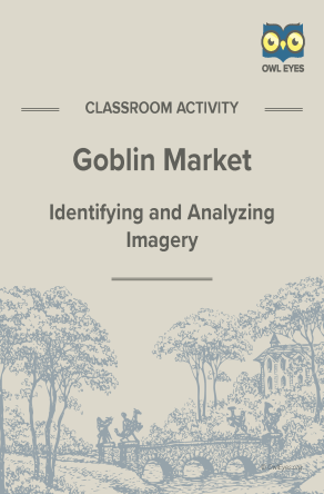 Goblin Market Imagery Activity