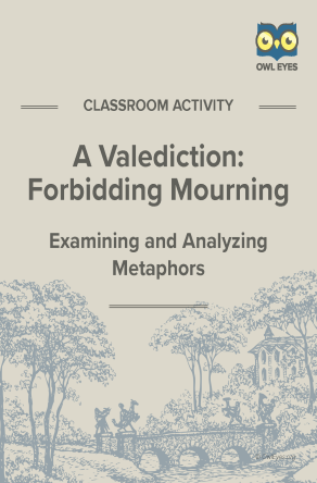 A Valediction: Forbidden Mourning Metaphor Activity