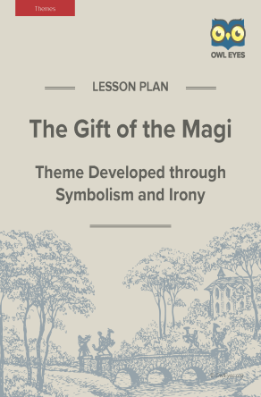 The Gift of the Magi Themes Lesson Plan