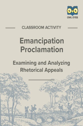 The Emancipation Proclamation Rhetorical Appeals Activity